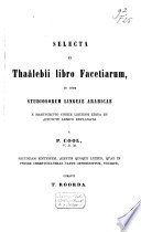 Selecta ex Thaâlebîi libro facetiarum