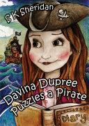Davina Dupree Puzzles a Pirate