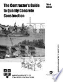 The Contractor s Guide to Quality Concrete Construction