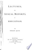 Lectures and Annual Reports on Education