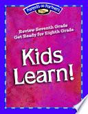 Kids Learn! Grade 7-8