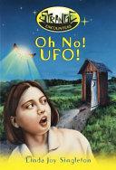 Oh No  UFO