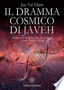 Dramma cosmico di Javeh  Il
