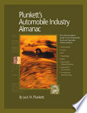 Plunkett s Automobile Industry Almanac  Automobile  Truck and Specialty Vehicle Industry Market Research  Statistics  Trends   Leading Companies