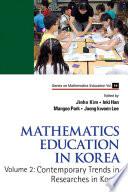 Mathematics Education In Korea   Vol  2  Contemporary Trends In Researches In Korea