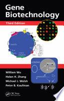Gene Biotechnology Third Edition book