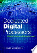 Dedicated Digital Processors