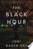 The Black Hour : topic--until a student she'd never met...