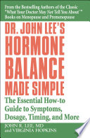 Dr  John Lee s Hormone Balance Made Simple