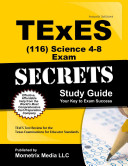 TExES  116  Science 4 8 Exam Secrets Study Guide