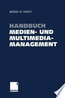 Handbuch Medien  und Multimediamanagement