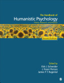 The Handbook of Humanistic Psychology Handbook Of Humanistic Psychology By Kirk J
