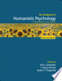 The Handbook of Humanistic Psychology Handbook Of Humanistic Psychology By Kirk J Schneider