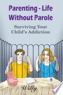 Parenting   Life Without Parole