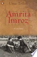Amrita-Imroz, a Love Story