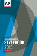 The Associated Press Stylebook 2015