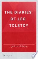 The Diaries of Leo Tolstoy