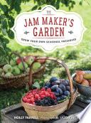 The Jam Maker s Garden