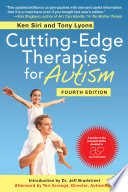 Cutting Edge Therapies for Autism  Fourth Edition