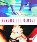 Beyond the Closet