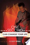 One Second Can Change Your Life : been married for nearly twenty-five years...