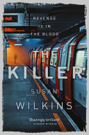 The Killer: A Kaz Phelps Novel 3