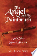 The Angel And The Paintbrush