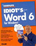 The complete idiot s guide to Word for Windows