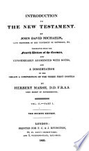 Introduction To The New Testament Tr And Augmented With Notes And A Dissertation On The Origin And Composition Of The Three First Gospels By H Marsh 4 Vols In 6 Pt 4 Vols In 5 Pt