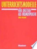 Unterrichtsmodelle für Deutsch als Fremdsprache