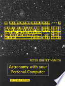 Astronomy with Your Personal Computer