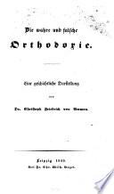Die wahre und falsche Orthodoxie