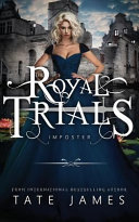 The Royal Trials  Imposter Book PDF