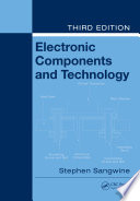 Electronic Components and Technology  Third Edition