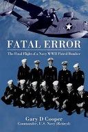 Fatal Error Del Croze And His U S Navy Air Crew