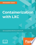 Containerization With Lxc