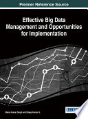 Effective Big Data Management And Opportunities For Implementation : large-scale and complex data sets...