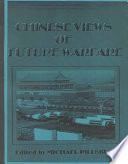 Chinese Views Of Future Warfare : authors whose writings focus on the...