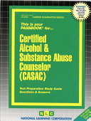 Certified Alcohol   Substance Abuse Counselor  CASAC