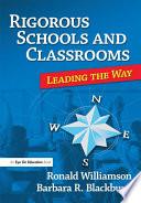 Rigorous Schools And Classrooms book