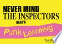 Never Mind the Inspectors