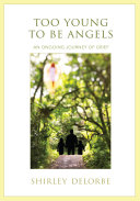 Book Too Young to Be Angels:an Ongoing Journe
