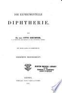 Die experimentelle Diptherie