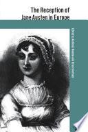The Reception of Jane Austen in Europe Book PDF