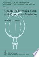 Update In Intensive Care And Emergency Medicine