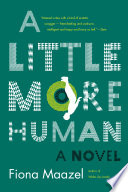 A Little More Human