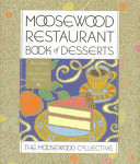 Moosewood Restaurant Book of Desserts
