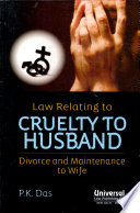Law Relating to Cruelty to Husband  Divorce and Maintenance to Wife