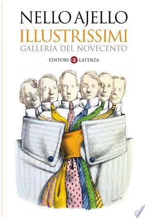 Illustrissimi: Galleria del Novecento - ISBN:9788858117583