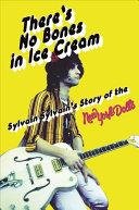 There's No Bones In Ice Cream : things--glam, proto-punk, hard rock--but are...